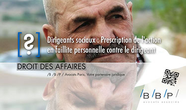 De liquidation judiciaire à faillite personnelle - Avocat Paris