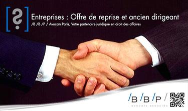 Offre de reprise et ancien dirigeant - Avocat Paris