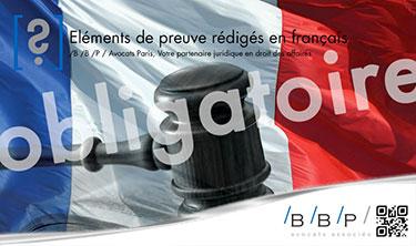 éléments de preuve rédigés en français - Avocat Paris