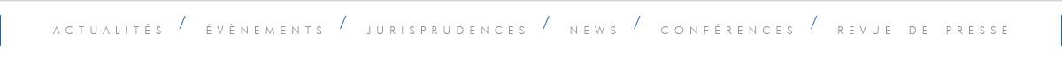 Avocat Paris, L'actualité juridique vu par le Cabinet BBP Avocats Associés à Paris