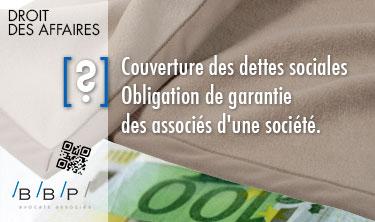 Couverture des dettes sociales - Avocat Paris, droit des affaires