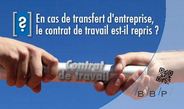 Transfert d'entreprise et contrat de travail