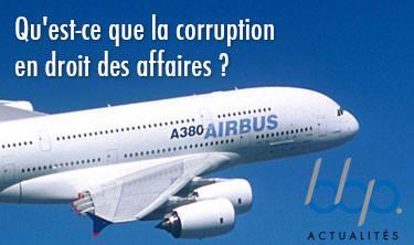 Qu'est-ce que la corruption en droit des affaires?