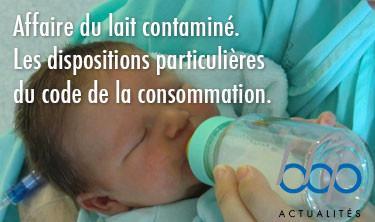 Affaire du lait contaminé et code de la consommation