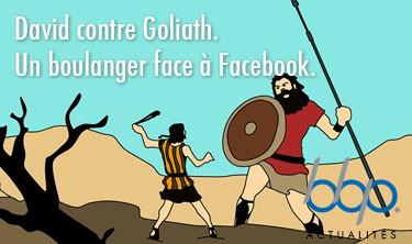 David contre Goliath. Le petit boulanger l'emporte face au géant des réseaux sociaux!