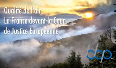 Qualité de l'air. La France devant la Cour de Justice Européenne