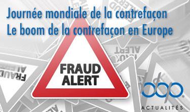 Journée mondiale de la contrefaçon. Le boom de la contrefaçon en Europe
